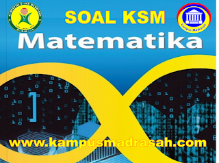 Soal Dan Jawaban KSM Mapel Matematika