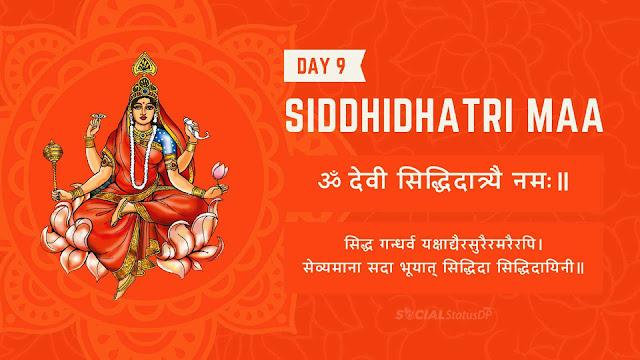 9 Nine forms of Maa Durga - Day 9 Goddess Siddhidhatri Maa, Mantra, Stuti, Prathna Navratri Colours
