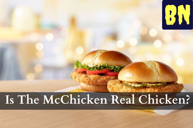 Is The McChicken Real Chicken?