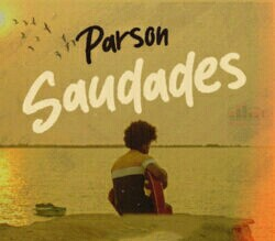 Parson - Saudades (2021) [Download]