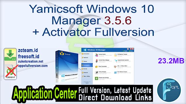 Yamicsoft Windows 10 Manager 3.5.6 + Activator Fullversion