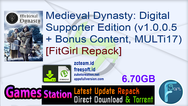 Medieval Dynasty: Digital Supporter Edition (v1.0.0.5 + Bonus Content, MULTi17) [FitGirl Repack, Selective Download – from 3.2 GB]