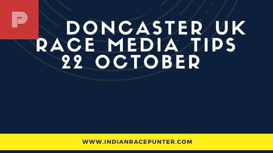 Doncaster UK Race Media Tips 22 October