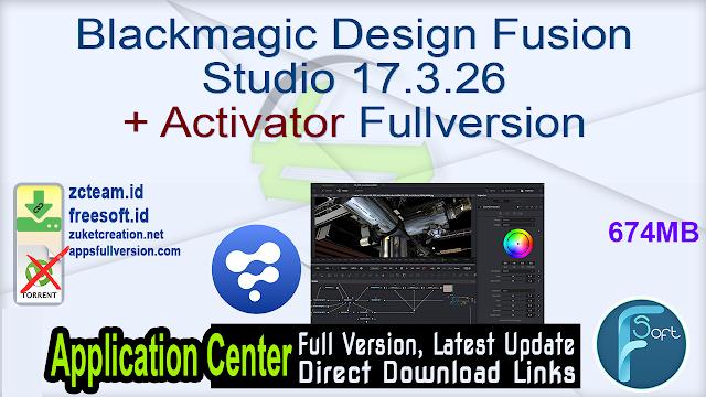 Blackmagic Design Fusion Studio 17.3.26 + Activator Fullversion
