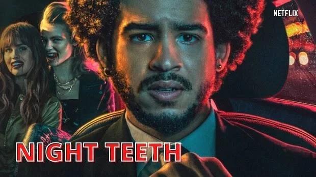 Night Teeth 2021 Full Movie Hindi Dubbed Download