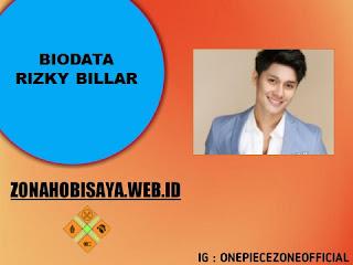 PROFIL : BIODATA RIZKY BILLAR