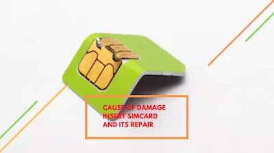 Cause Of Damage Insert SIM Card And Steps To Repair