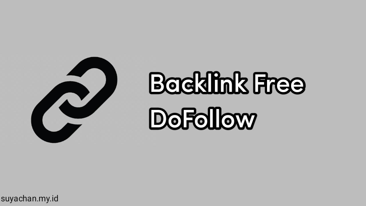 Backlink Free Dengan Link DoFollow