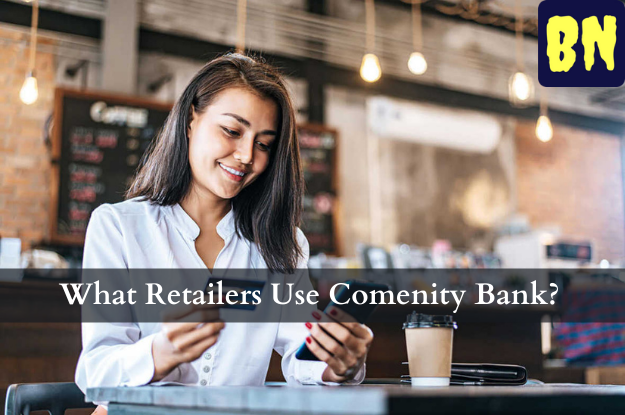 What Retailers Use Comenity Bank?
