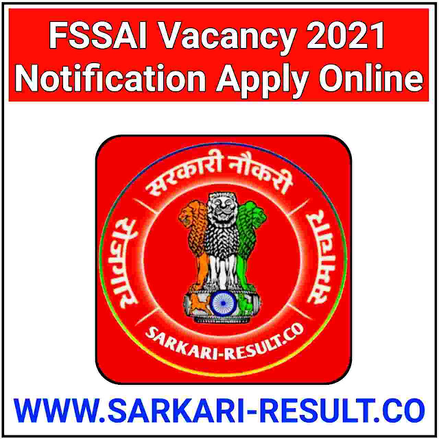 FSSAI Vacancy 2021 Notification Apply Online