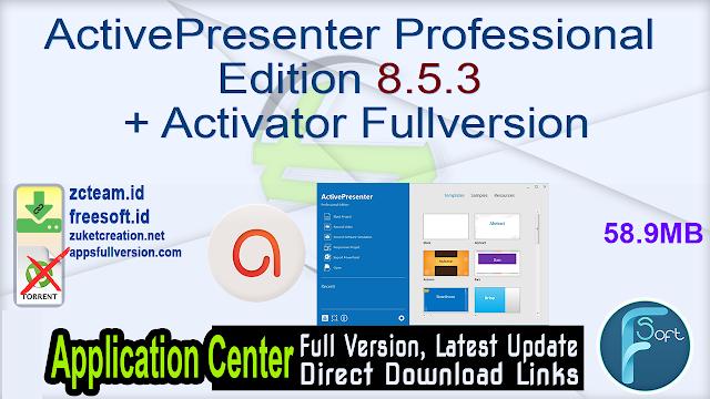 ActivePresenter Professional Edition 8.5.3 + Activator Fullversion