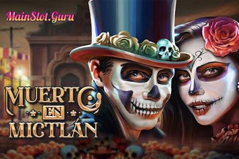 Main Gratis Slot Muerto En Mictlan (Play N GO) | 96.20% Slot RTP