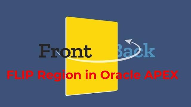 Flip Region in Oracle APEX - Javainhand Tutorial