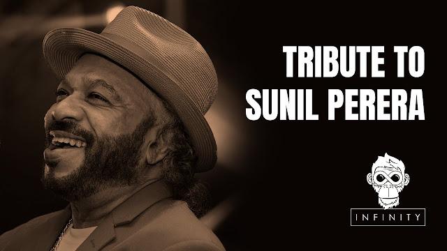 Tribute to Sunil Perera Song Lyrics - සුනිල් පෙරේරාට උපහාරය ගීතයේ පද පෙළ
