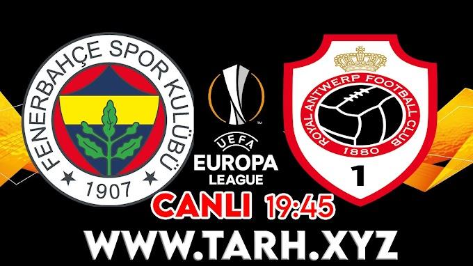 Fenerbahçe – Antwerp Maçı Exxen canlı izle