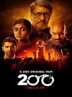 200: Halla Ho 2021 Full Movie Hindi 720p HDRip