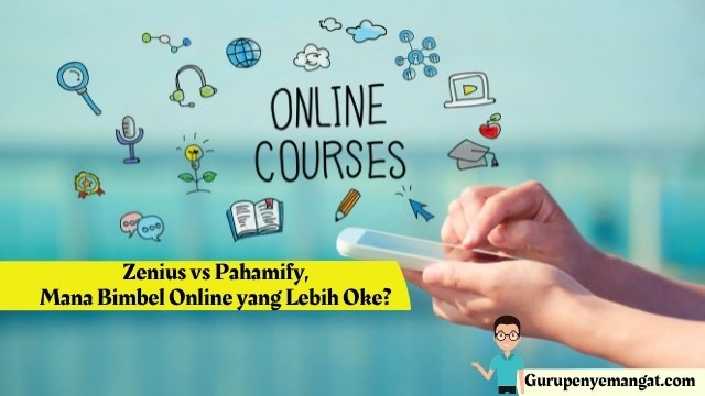 Zenius vs Pahamify, Mana Bimbel Online yang Lebih Oke