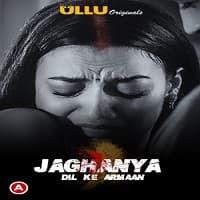 Jaghanya (Dil Ke Armaan) (2021) UllU Original Watch Online Movies