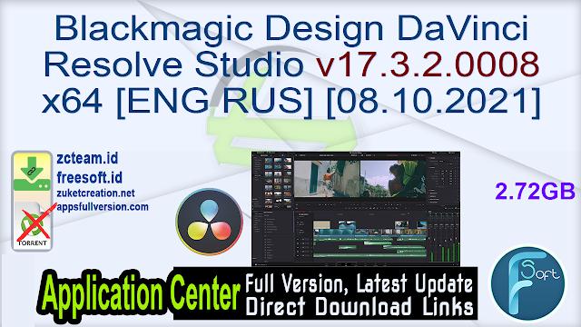Blackmagic Design DaVinci Resolve Studio v17.3.2.0008 x64 [ENG RUS] [08.10.2021]