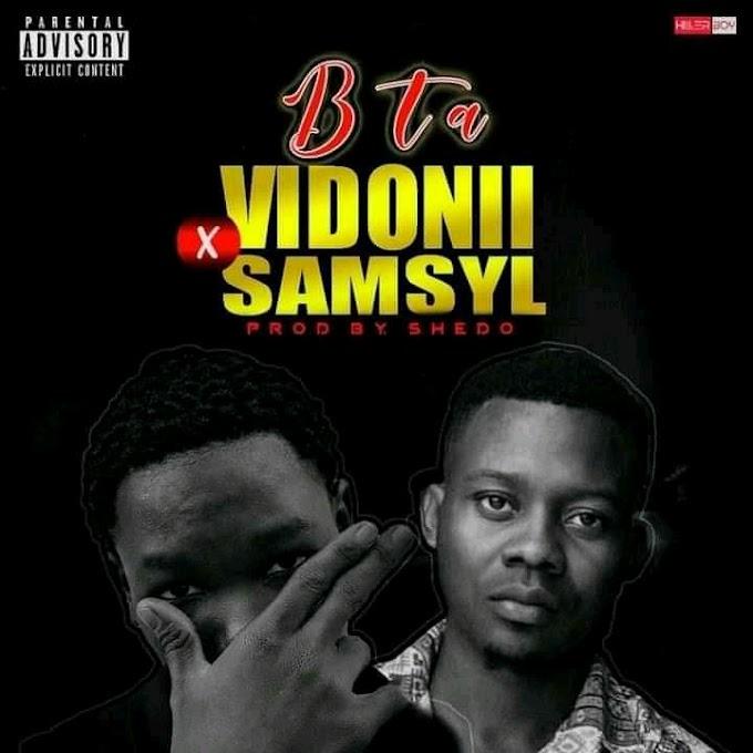 DOWNLOAD MP3: Bta - Vidonii Ft Samsyl