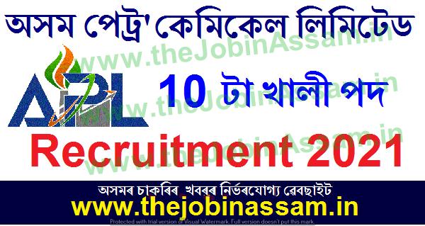 Assam Petrochemicals Limited Recruitment 2021: