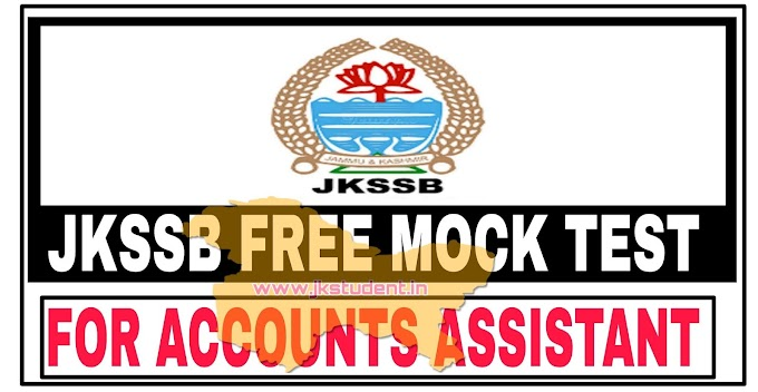 JKSSB | Accounts Assistant Subject Wise Full Length  Mock Free PDF Also Available