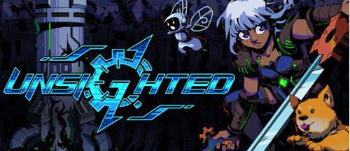 New Games: UNSIGHTED (PC, PS4, Xbox One/Series X, Nintendo Switch)