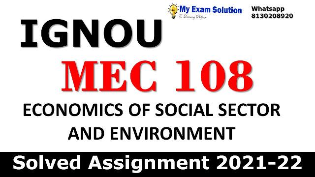 MEC 108 Solved Assignment 2021-22