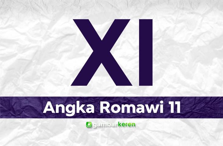 Angka Romawi 11