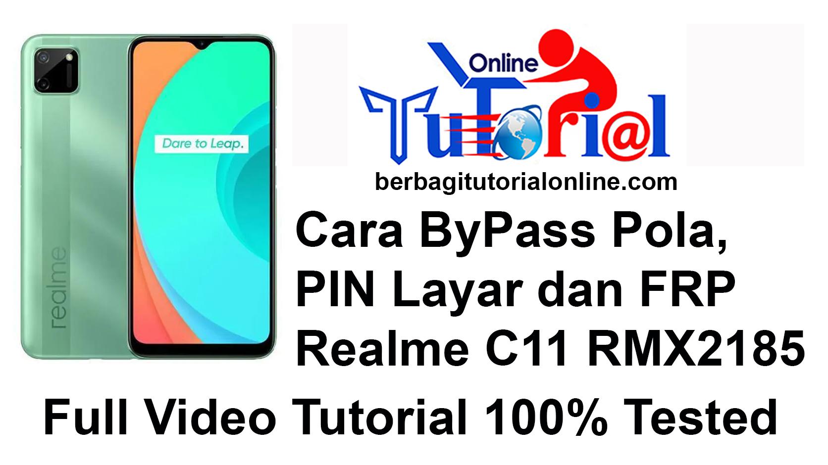 Cara ByPass Pola, PIN Layar dan FRP Realme C11 RMX2185