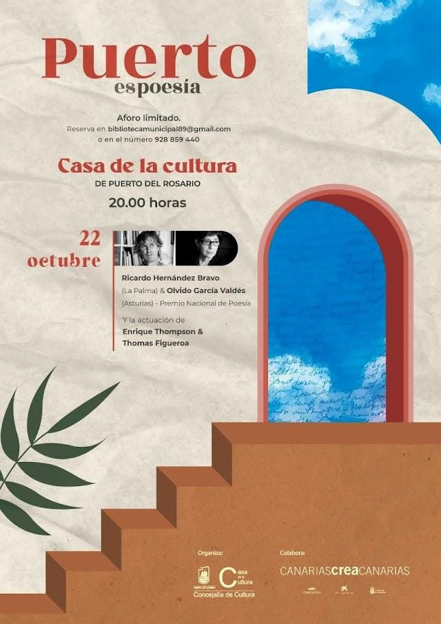 En la Capital de Fuerteventura  la Premio Nacional de Poesía Olvido García Valdés y el poeta Ricardo Hernández Bravo, este viernes en 'Puerto es Poesía'