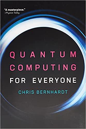 Quantum Computing for Everyone in pdf
