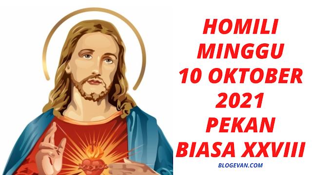 10 Oktober 2021, Minggu 10 Oktober 2021, Renungan 10 Oktober 2021, Bacaan Liturgi 10 Oktober 2021, Bacaan Injil 10 Oktober 2021, Kotbah 10 Oktober 2021, Homili 10 Oktober 2021