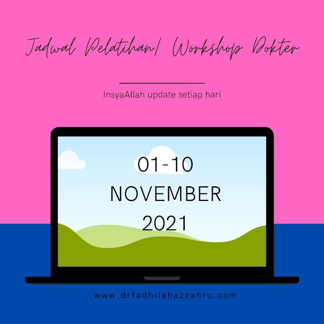 Jadwal Pelatihan/ Workshop Dokter 1-10 November 2021