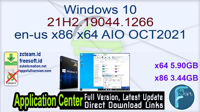 Windows 10 21H2.19044.1266 en-us x86 x64 AIO OCT2021