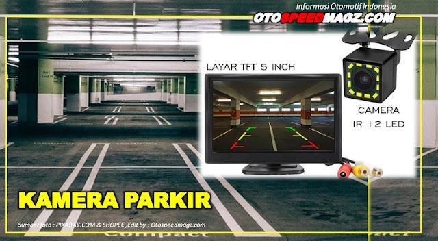 Tips-Memilih-Merk-kamera-Parkir-terbaik