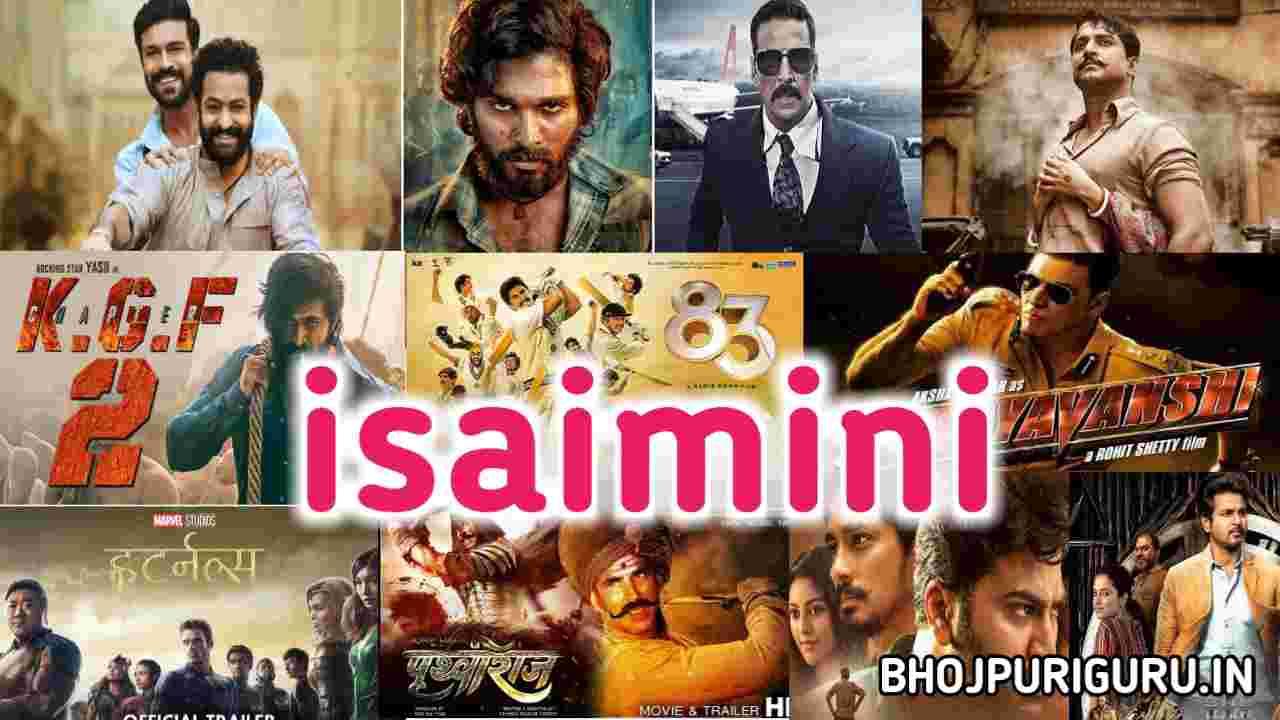 Isaimini.com - Isaimini Movies, South Hindi Dubbed, Bollywood, Hollywood, Hindi Web Series Download - Bhojpuri guru