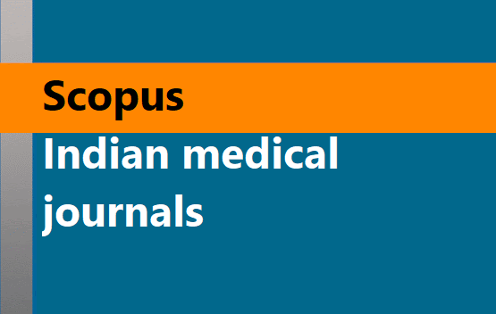 Scopus indexed Indian medical journals