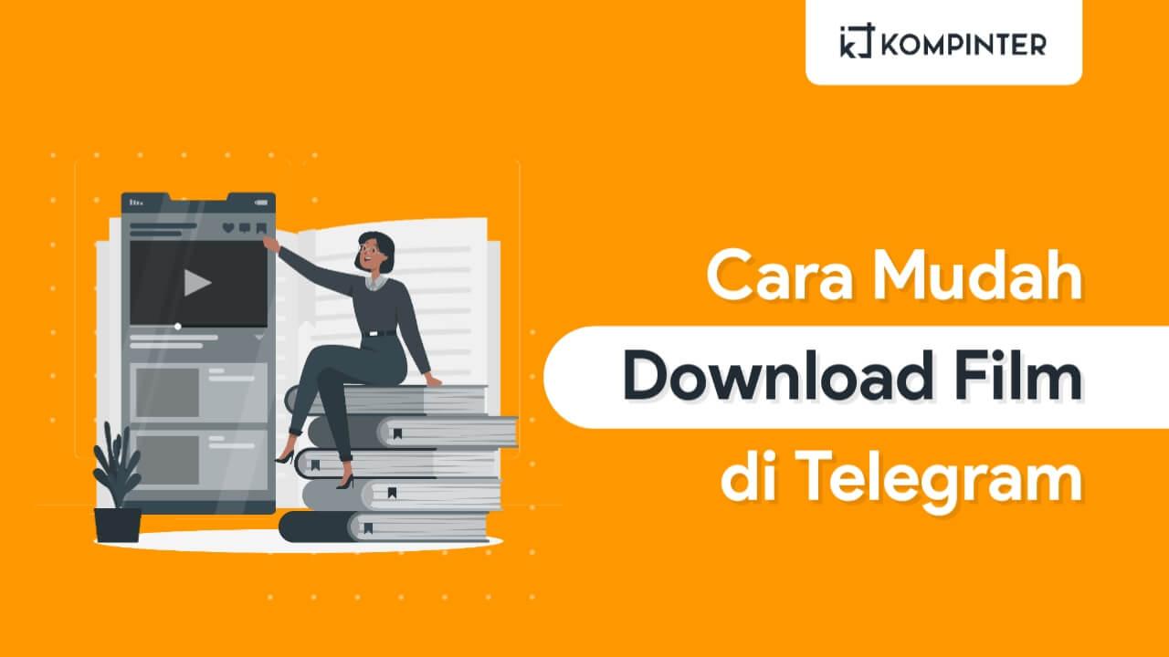Cara Download Film di Telegram