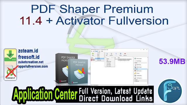 PDF Shaper Premium 11.4 + Activator Fullversion