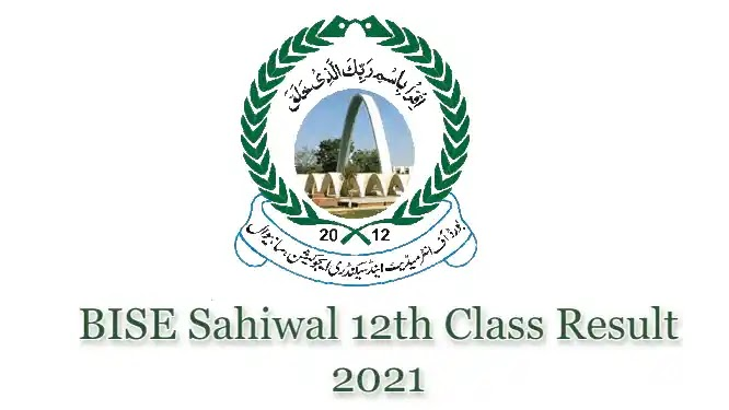 BISE Sahiwal HSSC 12th Class Result 2021