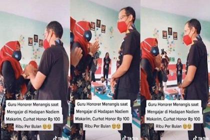 GURU Honorer Ini Nangis di Depan Nadiem Makarim, Gajinya Rp 100 Ribu per Bulan, Ini Faktanya!