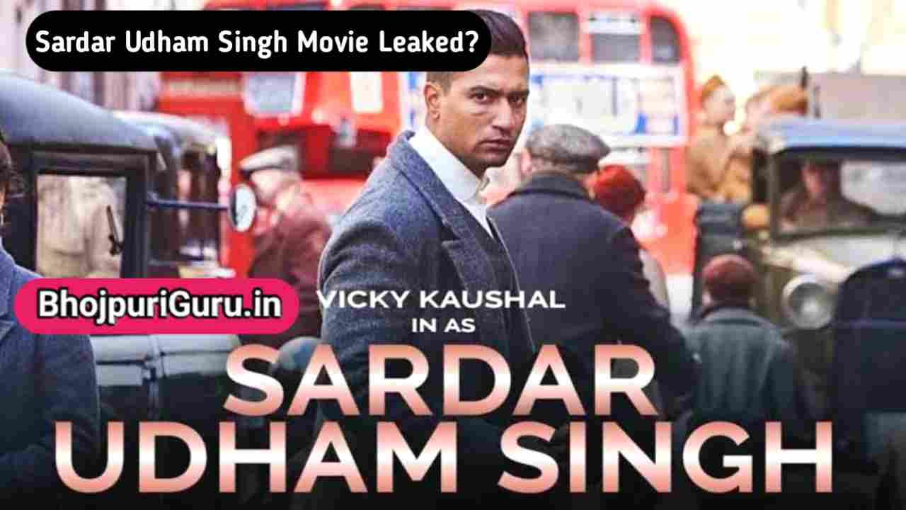 Sardar Udham Singh Hindi Full Movie Download 480p, 720p, 1080p, Filmyzilla, Filmywap, Filmymeet - Bhojpuriguru.in