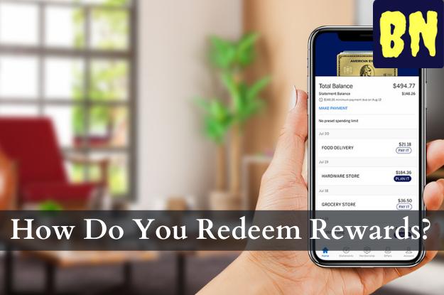 How Do You Redeem Rewards?