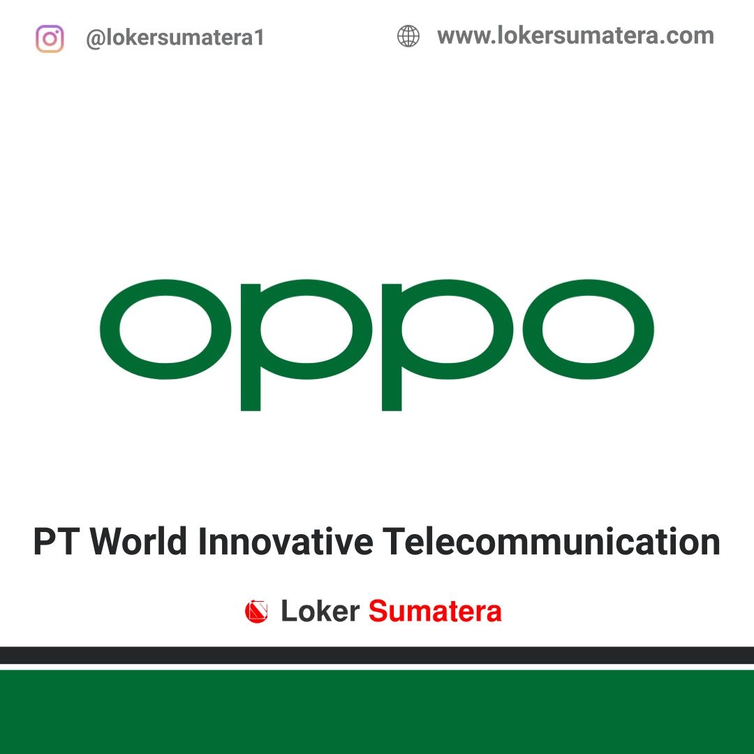 PT. World Innovative Telecommunication (OPPO) Pekanbaru