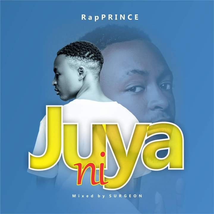 [Music] RapPrince - Juya ni (prod. Surgeon) #Arewapublisize