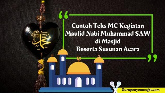 Contoh Teks MC Maulid Nabi 1443 H di Masjid Beserta Susunan Acara