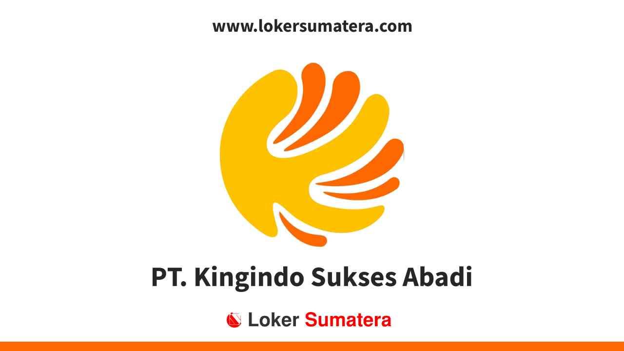 PT. Kingindo Sukses Abadi Pekanbaru
