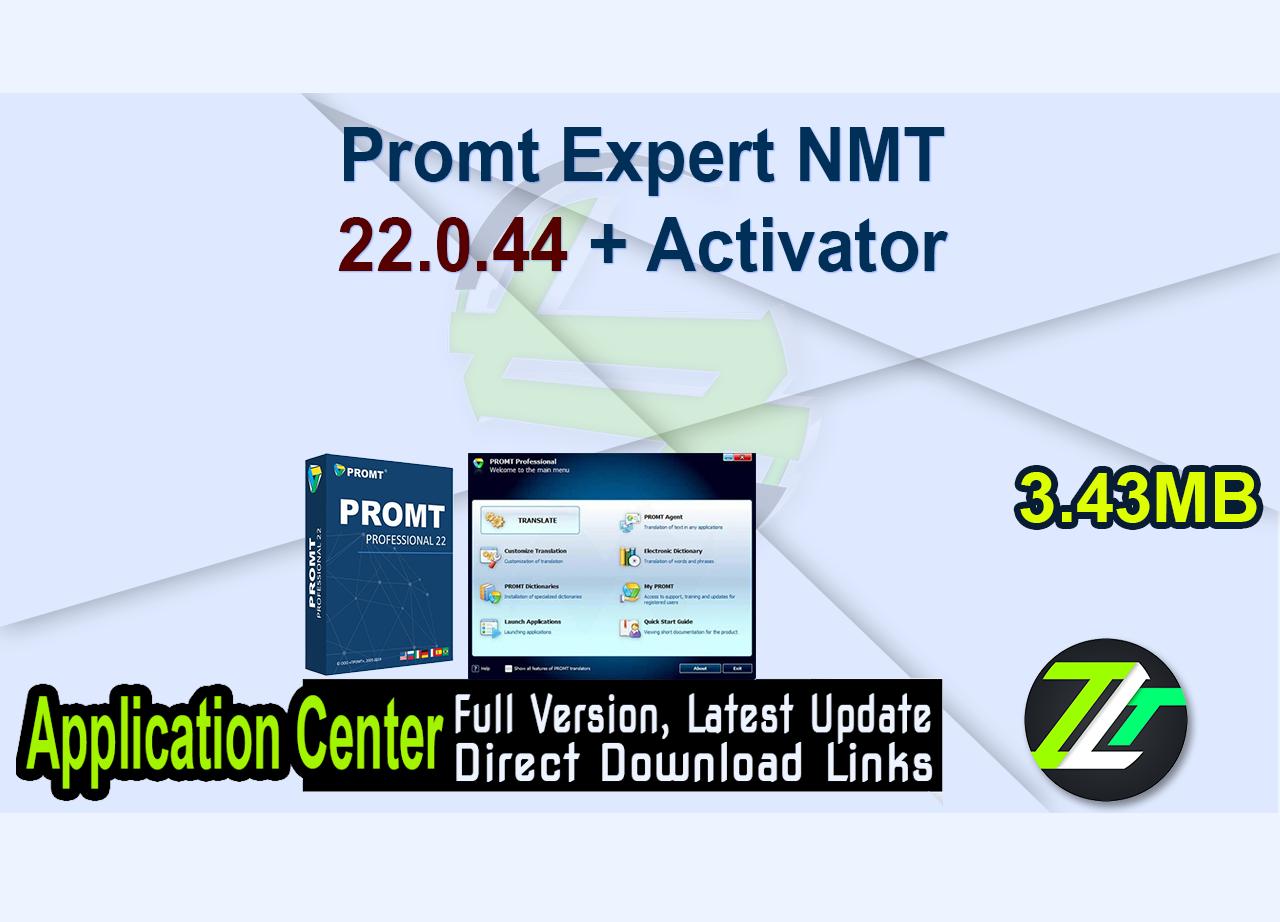 Promt Expert NMT 22.0.44 + Activator