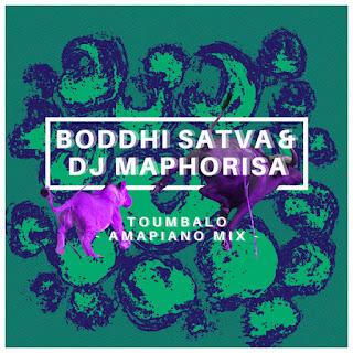 Boddhi Satva & DJ Maphorisa - Toumbalo (Amapiano Version) [Exclusivo 2021] (Download MP3)